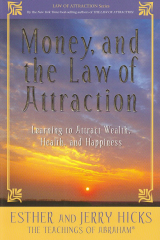 Money and the Law of Attraction - Esther Hicks