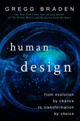 Human by Design - Gregg Braden