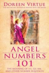 Angel Numbers 101: The Meaning of 111, 123, 444, and Other Number Sequences - Doreen Virtue