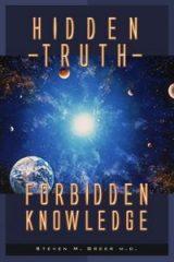 Hidden Truth: Forbidden Knowledge - Dr. Steven Greer