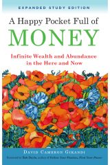 A Happy Pocket Full of Money: Infinite Wealth and Abundance in the Here and Now - David Gikandi
