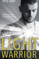 Light Warrior: The Spiritual Power of Fierce Love - Kyle Gray