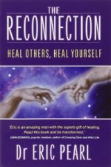 The Reconnection: Heal Others, Heal Yourself - Dr. Eric Pearl