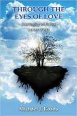 Through the Eyes of Love: Journeying with Pan, Book Two - Michael Roads