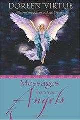 Messages from Your Angels: What Your Angels Want You to Know - Doreen Virtue